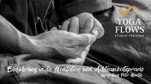 Workshop Einführung in die Meditations und Achtsamkeitspraxis
